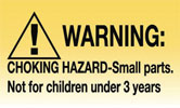 Warning: Choking Hazard